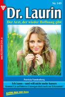 Patricia Vandenberg: Dr. Laurin 149 – Arztroman ★★★★★