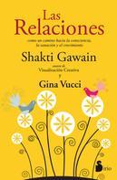 Shakti Gawain: Las relaciones