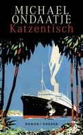 Michael Ondaatje: Katzentisch ★★★★