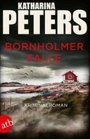 Katharina Peters: Bornholmer Falle ★★★★