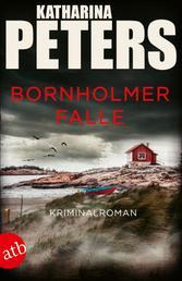 Bornholmer Falle - Kriminalroman