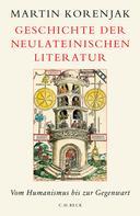 Martin Korenjak: Geschichte der neulateinischen Literatur ★★★★★