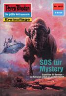 Horst Hoffmann: Perry Rhodan 1657: SOS für Mystery ★★★★