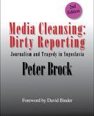 Peter Brock: Media Cleansing: Dirty Reporting