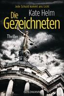 Kate Helm: Die Gezeichneten ★★★★