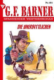 G.F. Barner 181 – Western - Die Unerbittlichen