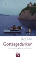 Jörg Zink: Gottesgedanken