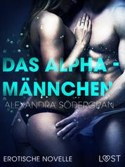 Das Alphamännchen - Erotische Novelle