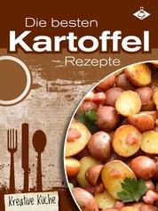 Die besten Kartoffel-Rezepte - 50 leckere Gerichte für jeden Tag