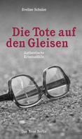 Eveline Schulze: Die Tote auf den Gleisen ★★★★