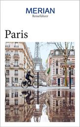 MERIAN Reiseführer Paris - Mit Extra-Karte zum Herausnehmen