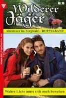Max Reindl: Wilderer und Jäger 16 – Heimatroman