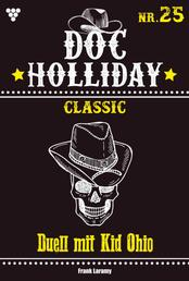 Doc Holliday Classic 25 – Western - Duell mit Kid Ohio