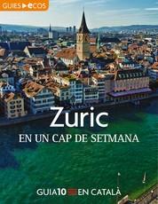Zuric. En un cap de setmana