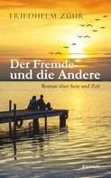 Friedhelm Zühr: Der Fremde und die Andere ★★★