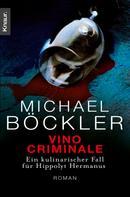 Michael Böckler: Vino Criminale ★★★★