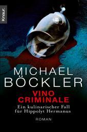 Vino Criminale - Ein kulinarischer Fall für Hippolyt Hermanus