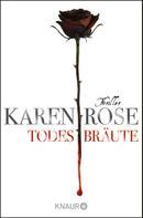 Karen Rose: Todesbräute ★★★★★