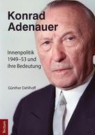 Günther Dahlhoff: Konrad Adenauer
