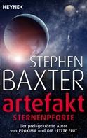 Stephen Baxter: Artefakt – Sternenpforte ★★★★