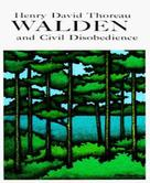 Henry David Thoreau: Walden and Civil Disobedience
