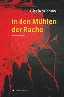 Gisela Salchow: In den Mühlen der Rache