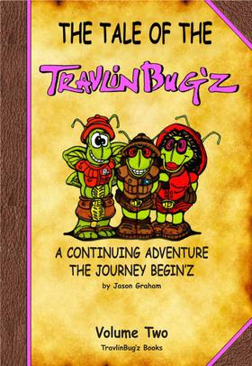 The Tale of the TravlinBug'z Volume Two