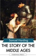 Samuel Harding: The Story of the Middle Ages