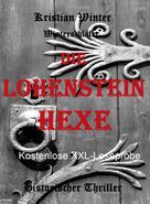 Kristian Winter (winterschlaefer): Die Lohensteinhexe