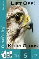Kelly Clous: Lift Off !