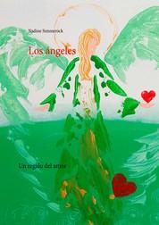 Los ángeles - Un regalo del amor