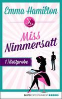 Emma Hamilton: Miss Nimmersatt - Folge 1 ★★★★