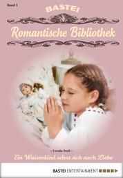 Romantische Bibliothek - Folge 2 - Ein Waisenkind sehnt sich nach Liebe