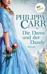 Die Dame und der Dandy: Die Töchter Englands - Band 8 - Roman