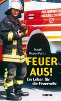 Martin Meyer-Pyritz: Feuer aus! ★★★★