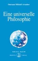 Omraam Mikhaël Aïvanhov: Eine universelle Philosophie ★★★★★
