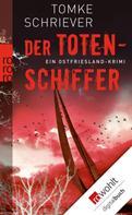 Tomke Schriever: Der Totenschiffer ★★★★