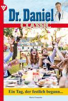 Marie Françoise: Dr. Daniel Classic 13 – Arztroman