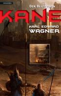 Karl Edward Wagner: Kane 1: Der Blutstein ★★★
