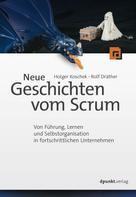 Holger Koschek: Neue Geschichten vom Scrum