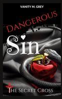 Vanity M. Grey: Dangerous Sin