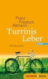 Turrinis Leber - Kriminalroman
