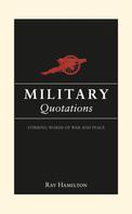 Ray Hamilton: Military Quotations