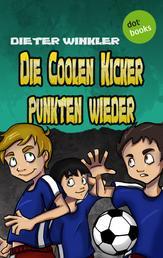 Die Coolen Kicker punkten wieder - Band 5