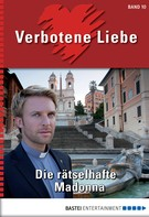 Katharina Verl: Verbotene Liebe - Folge 10 ★★★★