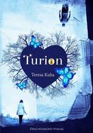 Teresa Kuba: Turion ★★★★