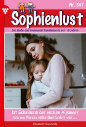 Sophienlust 347 – Familienroman - Ist Scheidung der einzige Ausweg?