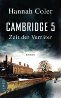Hannah Coler: Cambridge 5 - Zeit der Verräter ★★★★