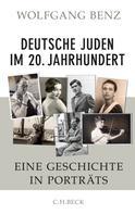 Wolfgang Benz: Deutsche Juden im 20. Jahrhundert ★★★★★