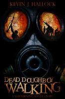 Kevin J. Hallock: Dead Doughboy Walking